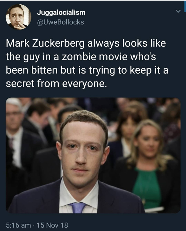 Zuckerberg looks like the bitten guy in a zombie movie - meme