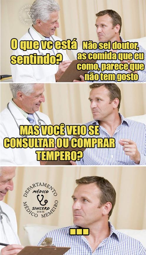 Comida sem gosto - meme médico