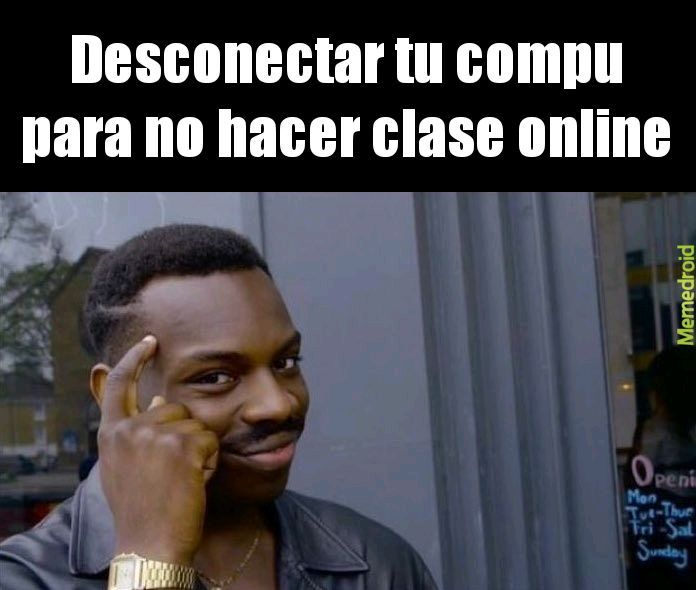 Clase en line XD - meme