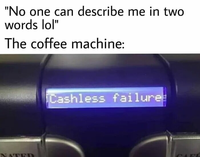 Based coffee machine - meme