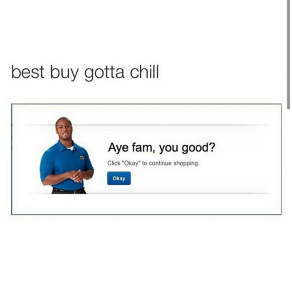 Aye fam, y'all good? - meme