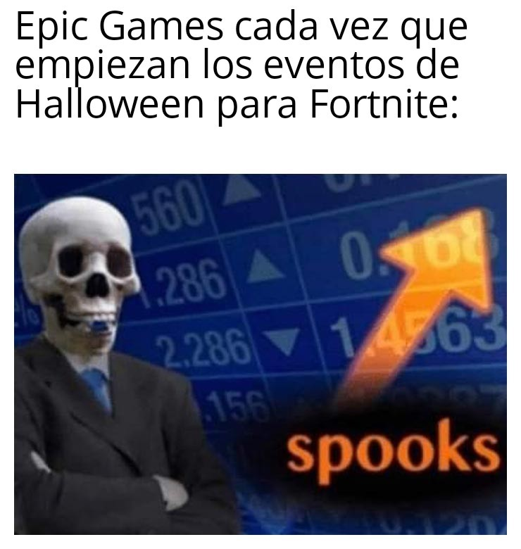 Re buenos los eventos de Halloween para Fortnite - meme