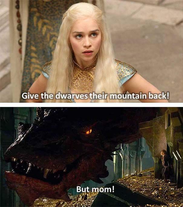 Rends aux nains leur montagne ! Mais maman ! - meme