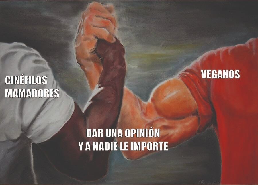 cinefilos vs veganos - meme