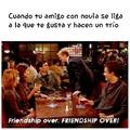 Se acabo la amistad!! >:(