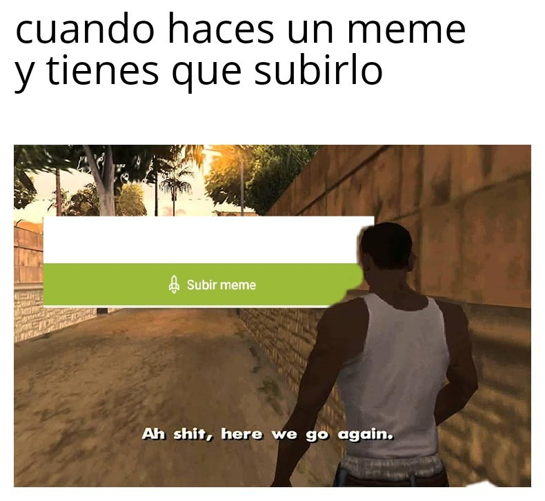 Yo ahora By CopyGameplays - meme