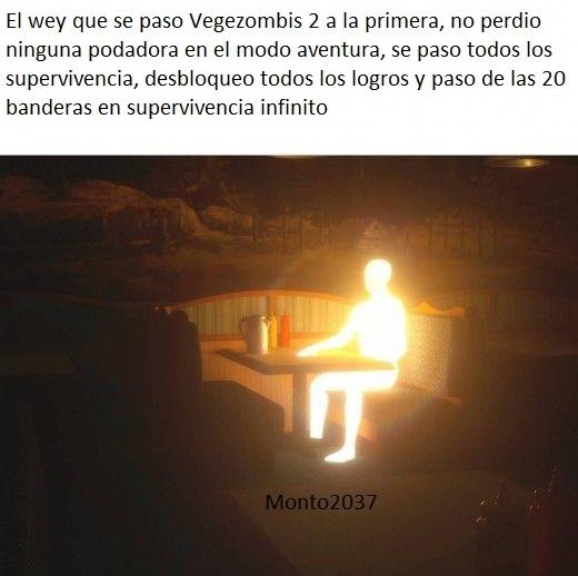 yo me pase Vegezombis 2 a la primera - meme