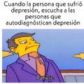 Para todas las personas pendejas, que se autodiagnóstican se depresion