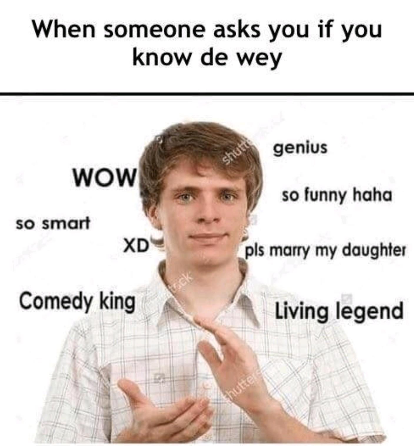 Wow so smart - meme