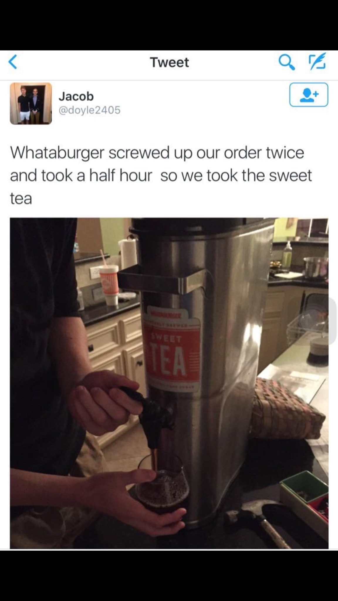 whataburger tea is pretty good... - meme