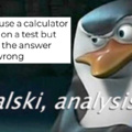 Kowalski, get me a real calculator