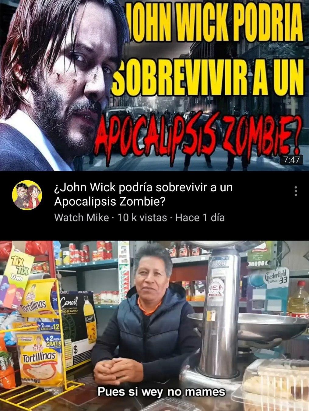"""Vi un comentario que decía: """"La pregunta es Un Apocalipsis Zombie podría sobrevivir a John Wick. - meme"""