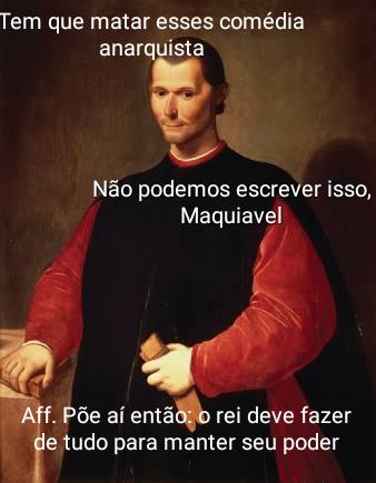 Maquiavel versus Marcim - meme