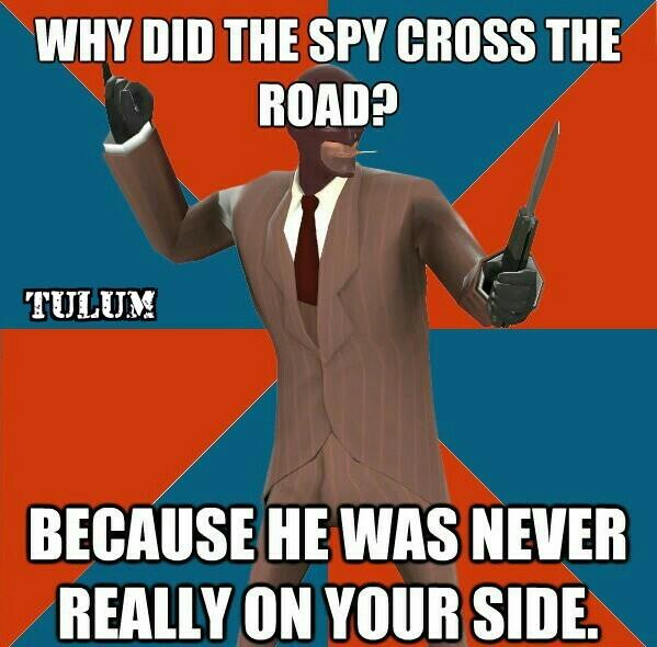 That spy is a spy! - meme