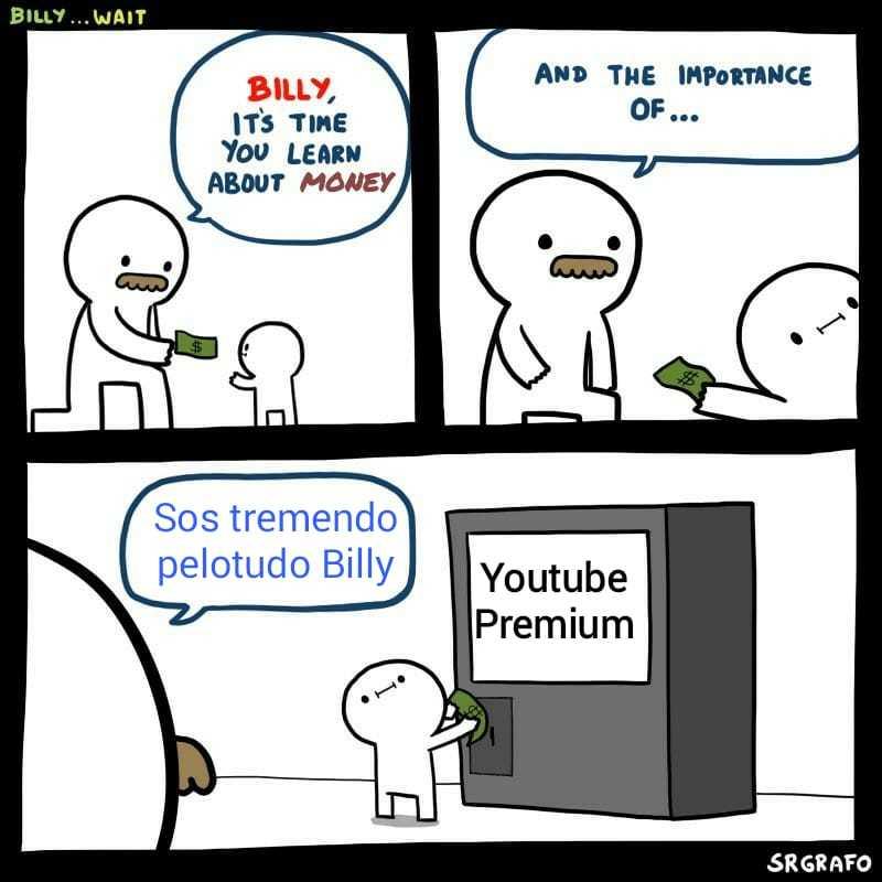 Sos tremendo pelotudo Billy - meme