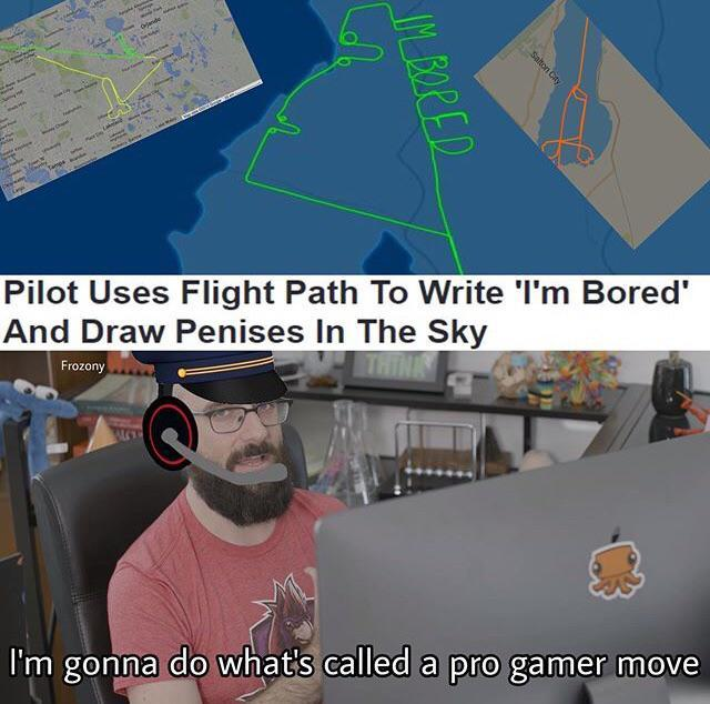 Pilot uses flight path to write I'm bored and draw penises in the sky - meme