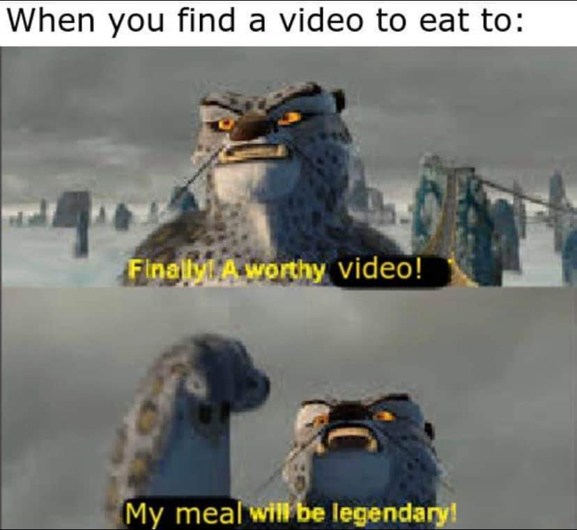 All the time when I eat - meme