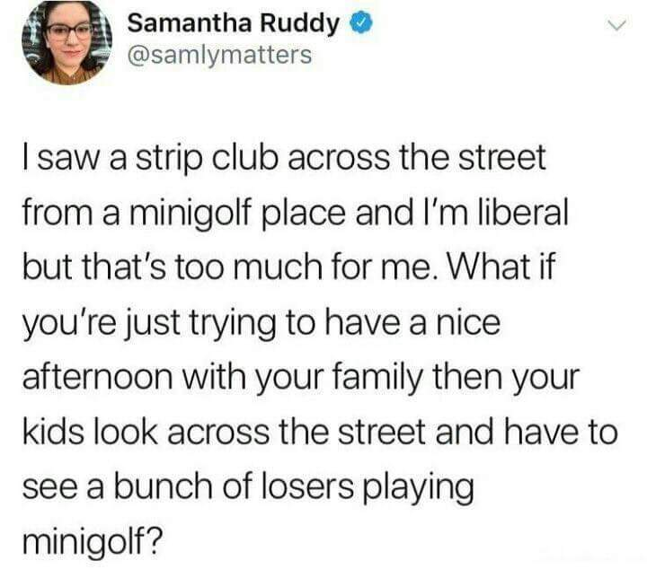 Mini golf is for losers... - meme