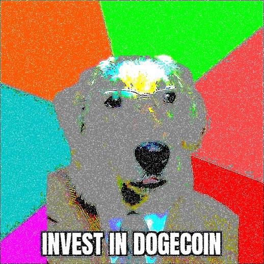 Invest in Dogecoin - meme