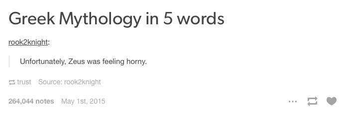 Accurate summary of Greek mythology - meme