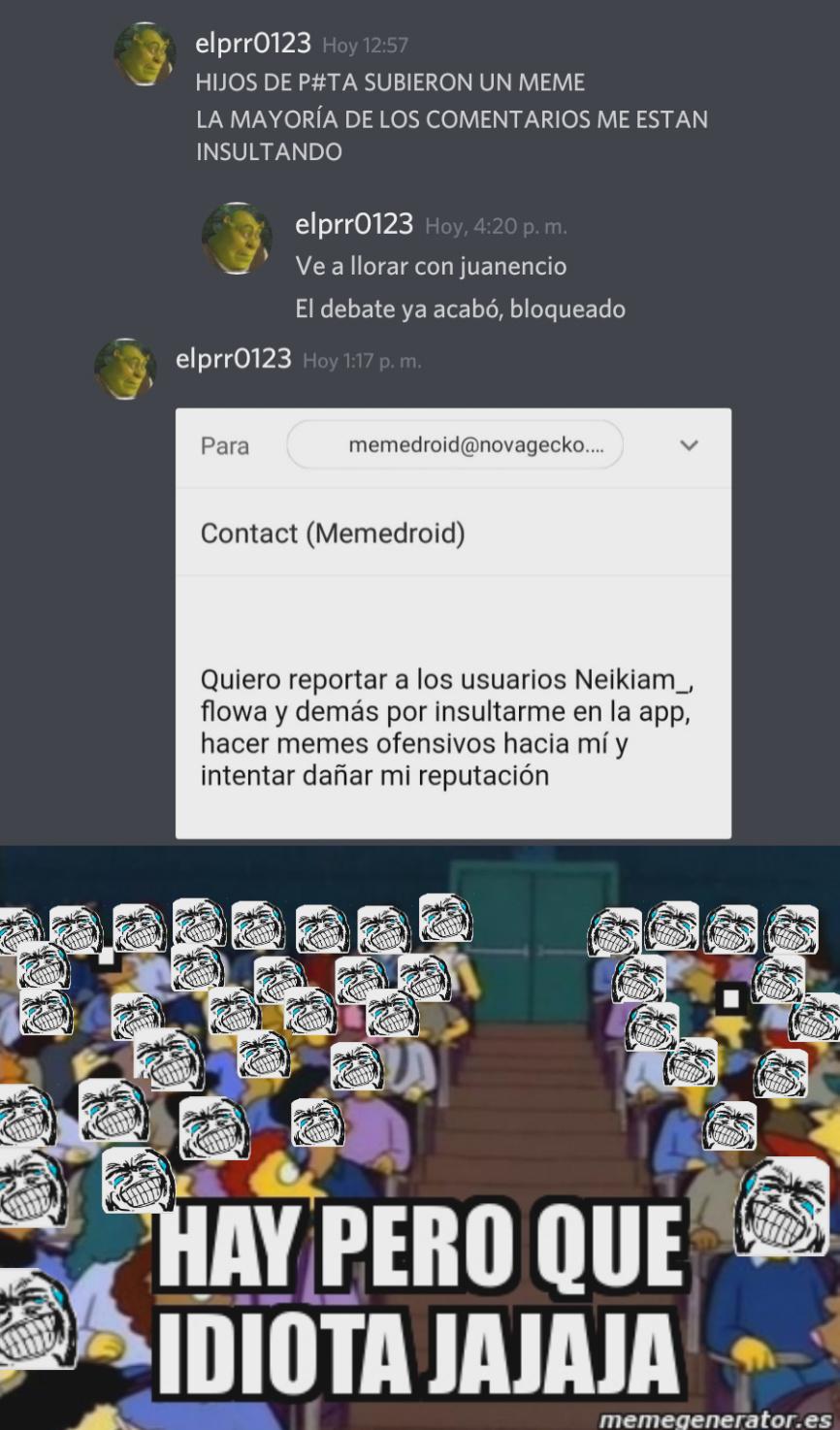 Veinteañero amenazando y reportando parte 2 - meme