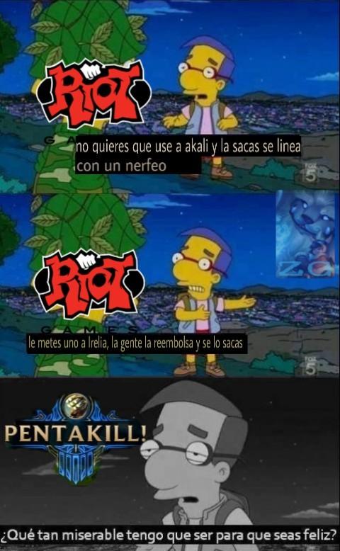 Riot si sabe como matar un asesino (PD: perdon por la calidad xD) - meme