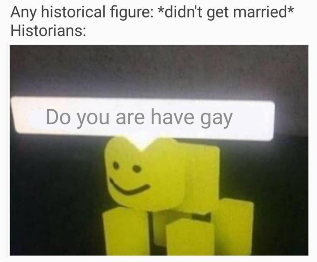 A progressive ancestor? Shut up. - meme