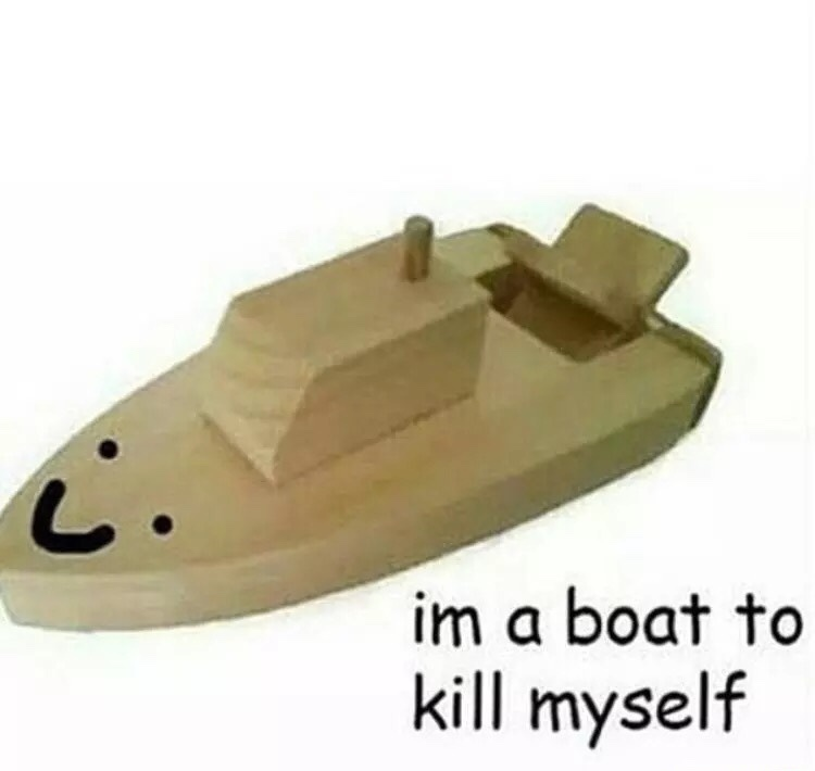 im a boat to kms - meme