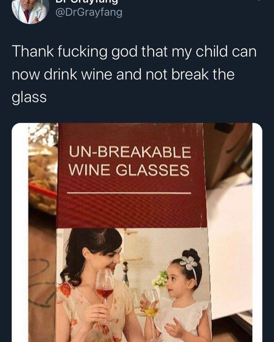 My mom and I drank together a lot when I was a fetus - meme