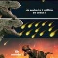 Reste optimiste Mr Dino.. Ton voeu s'est réalisé !
