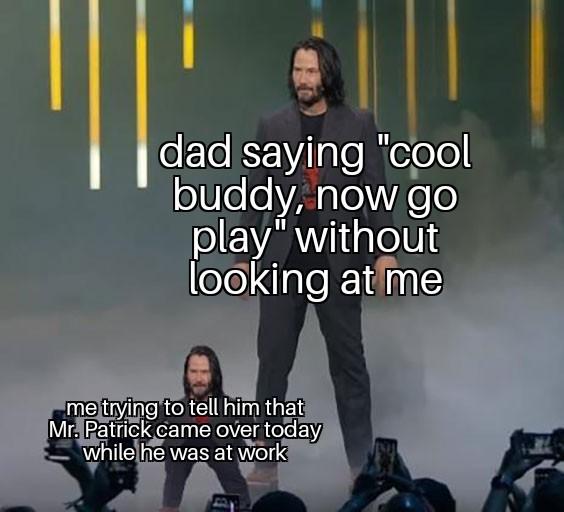 He never listens to me - meme