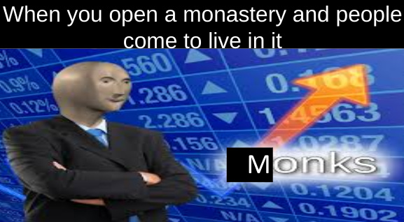 Monks - meme