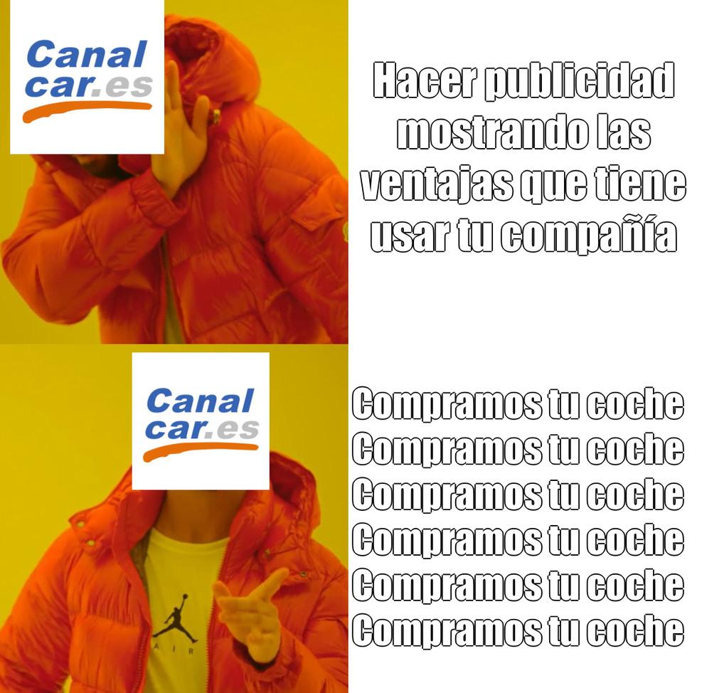 En canalcar compramos tu coche - meme