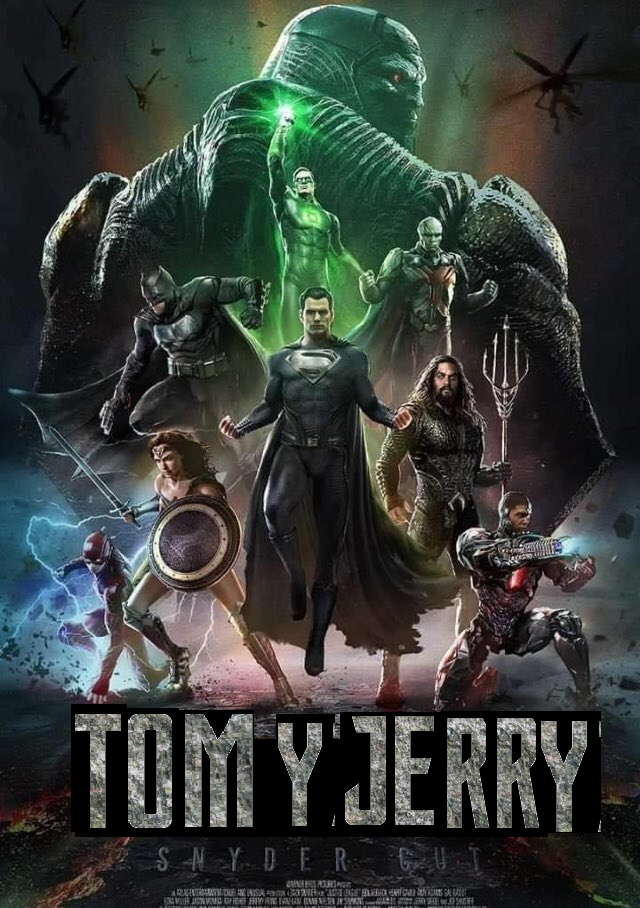 Un poco de contexto: Hace unos días los de HBO MAX tenían que subir la película de Tom y Jerry pero se confundieron y filtraron el Snyder's cut de Liga de la Justicia - meme