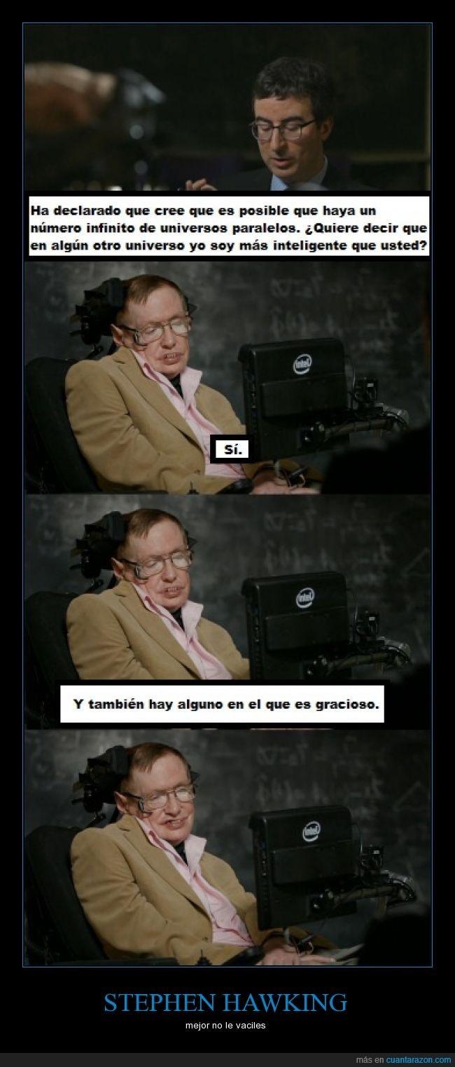 Es un loquillo Stephen Hawking - meme