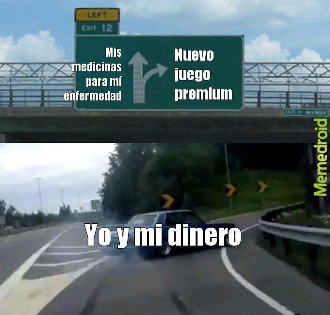 Yo y mi dinero - meme
