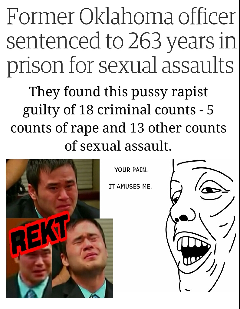 I don't like rapists, but I do like to see them cry. - meme
