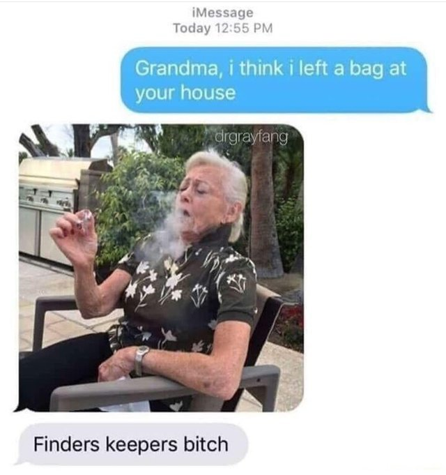 Finders keepers bitch - meme