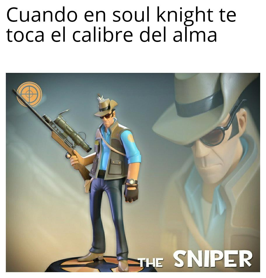 Es el mejor francotirador legendario de soul knight :D - meme