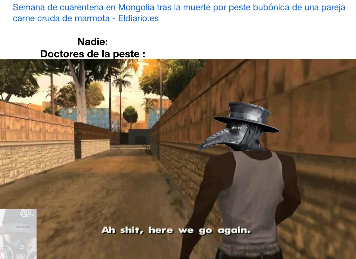 Ah shit here we go again - meme