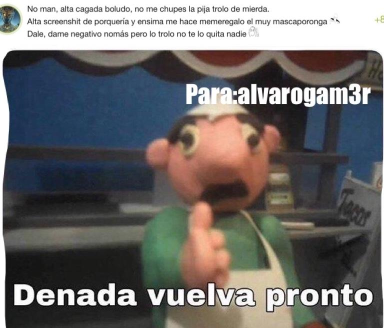 denadavuelvapronto - meme