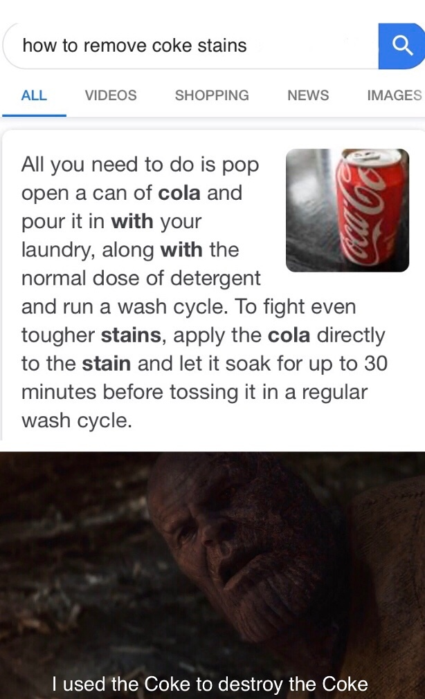 original content... tried to remove coke off my jacket and saw this online - meme