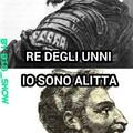 Attila al contrario è Alittta