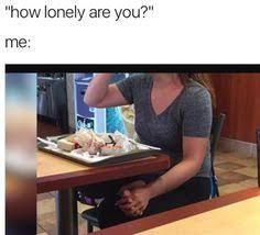 Lonely - meme