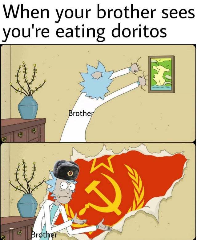 When your brother sees you're eating doritos - meme
