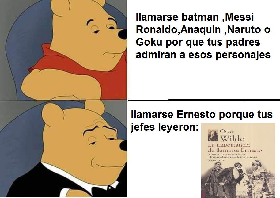 """el libro se llama """"la importancia de llamarse Ernesto"""" - meme"""