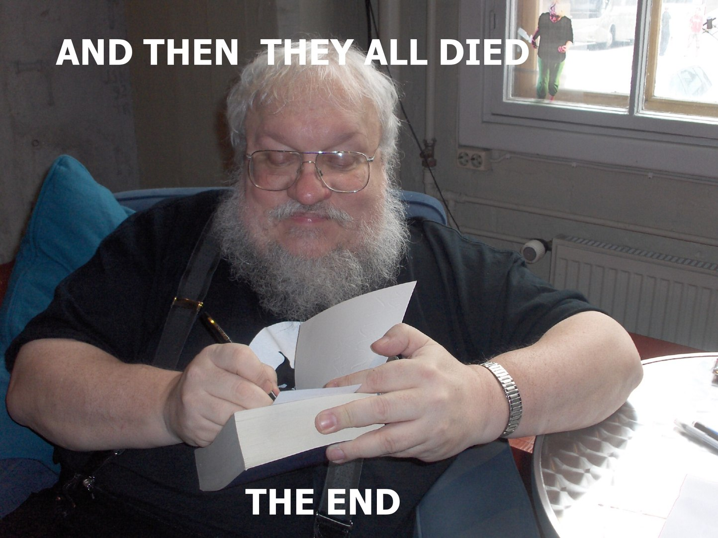i bet you thats the end... - meme