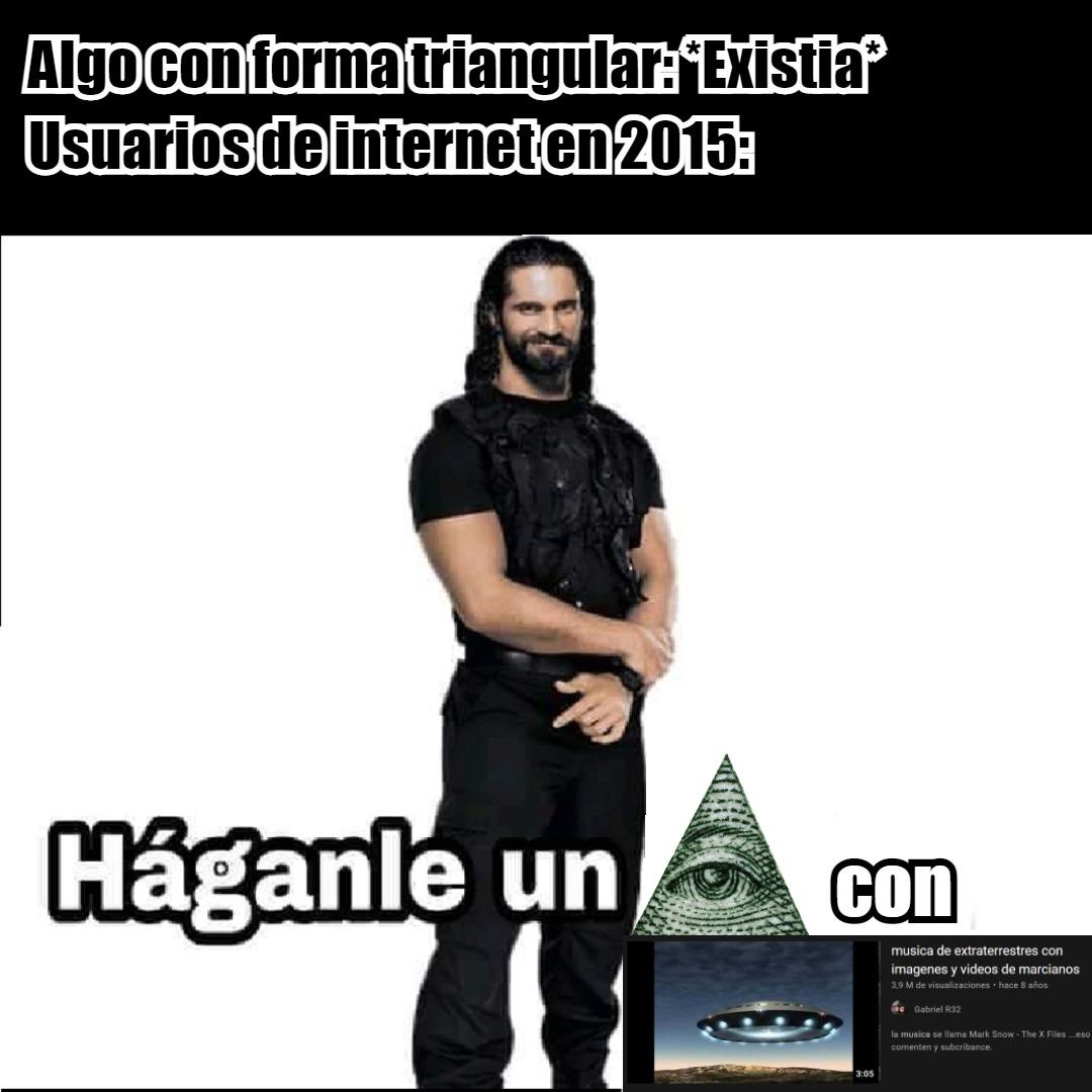 tuviejacachondatocahuevoslamevergastermonotanquechicharrera illuminati confirmed - meme