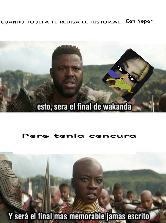 Este sera el fin de wakanda - meme