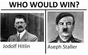 Jodolf Hitlin vs Aseph Staller - meme